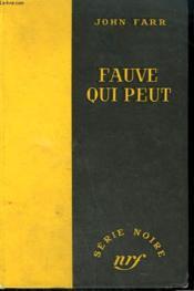 Fauve Qui Peut. ( Don'T Feed The Animals ). Collection : Serie Noire Sans Jaquette N° 324 - Couverture - Format classique