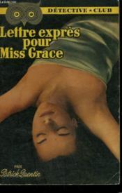 Lettre-Expres Pour Miss Grace. Collection Detective Club N° 72 - Couverture - Format classique