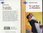 Le Cowboy Et L'Heritiere - Dash To The Altar - Couverture - Format classique