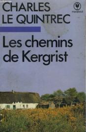 Les Chemins De Kergrist - Couverture - Format classique