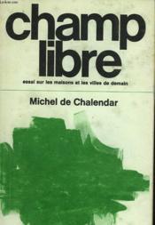 Champ Libre - Couverture - Format classique