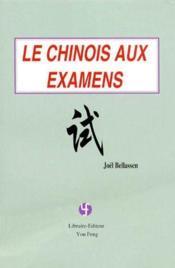 Le chinois aux examens - Couverture - Format classique