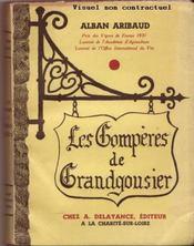 Les compères de Grandgousier. Illustré de reproductions et de 18 dessins à la plume par l'auteur - Couverture - Format classique