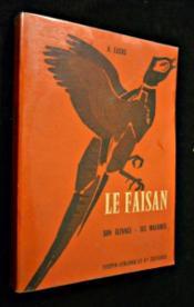 Le Faisan son élevage, ses maladies - Couverture - Format classique