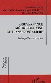 Gouvernance métropolitaine et transfrontalière ; action publique territoriale - Couverture - Format classique
