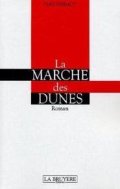 La marche des dunes - Couverture - Format classique