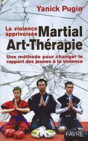 Martial-art-therapie - la violence aprivoisee - Intérieur - Format classique