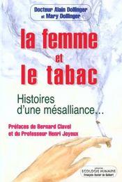 Femme Et Le Tabac - Intérieur - Format classique