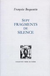 Sept Fragments De Silence - Couverture - Format classique