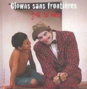 Clowns sans frontières ; j'ai 10 ans - Intérieur - Format classique