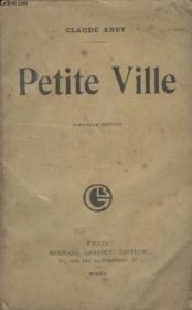 Petite Ville. - Couverture - Format classique