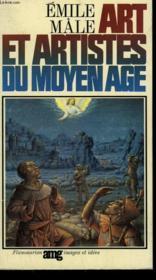 Art Et Artistes Du Moyen Age. - Couverture - Format classique