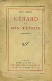 Gerard Et Son Temoin. - Couverture - Format classique