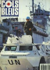 COLS BLEUS. HEBDOMADAIRE DE LA MARINE ET DES ARSENAUX N°2167 DU 18 AVRIL 1992. LE POINT SUR LES FREGATES DE SURVEILLANCE par LE CAP. DE VAISSEAU GARD / LA BATAILLE DE L'ATLANTIQUE ET LE RENSEIGNEMENT par P. MASSON / ESCALE A SABANG... - Couverture - Format classique