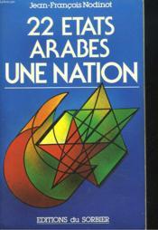 22 Etats Arabes. Une Nation. - Couverture - Format classique