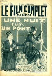 Le Film Complet Du Samedi N° 1052 - 10e Annee - Une Nuit Sur Un Pont - Couverture - Format classique