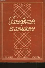 Pour Former Ta Conscience - Couverture - Format classique