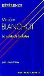 Maurice Blanchot, la solitude habitée - Couverture - Format classique