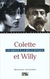 Colette Et Willy ; Un Amour A La Belle Epoque - Intérieur - Format classique