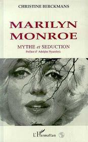 Marilyn Monroe ; mythe et séduction - Intérieur - Format classique