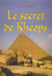 Le secrets de kheops - Intérieur - Format classique