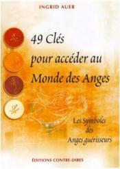 49 clés pour accéder au monde des anges ; les symboles des anges guérisseurs - Couverture - Format classique