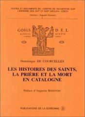 Les histoires des saints, la prière et la mort en Catalogne. - Couverture - Format classique