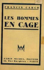 Les hommes en cage - Couverture - Format classique