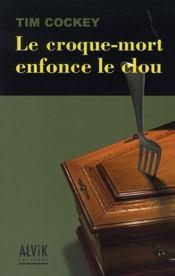 Le Croque-Mort Enfonce Le Clou - Intérieur - Format classique