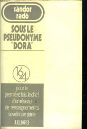 Sous Le Pseudonyme Dora. - Couverture - Format classique