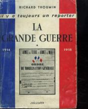 La Grande Guerre. Tome 1. - Couverture - Format classique