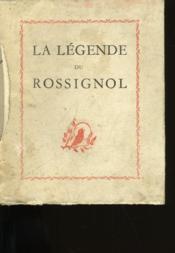 La Legende Du Rossignol. - Couverture - Format classique