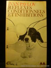 Réflexes conditionnels et inhibitions. - Couverture - Format classique
