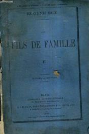 Les Fils De Famille Tome 2 - Nouvelle Edition. - Couverture - Format classique