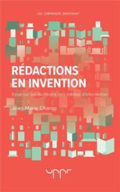 Rédactions en invention ; essai sur les mutations des médias d'information (2e édition) - Couverture - Format classique