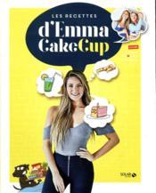 Les recettes d'Emma Cakecup - Couverture - Format classique