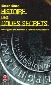 Histoire des codes secrets ; de l'Egypte des pharaons à l'ordinateur quantique - Intérieur - Format classique