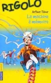 Rigolo T.24 ; La Machine A Memoire - Couverture - Format classique