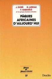 Pâques africaines d'aujourd'hui - Couverture - Format classique