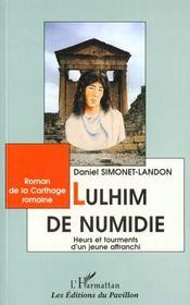 Lulhim De Numidie. Heurs Ettourments D'Un Jeune Affran - Intérieur - Format classique