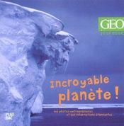 Incroyable Planete - Intérieur - Format classique