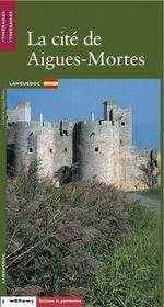 La cite d'aigues-mortes (version espagnole) - Intérieur - Format classique
