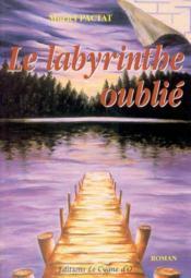 Le labyrinthe oublié t.1 - Couverture - Format classique