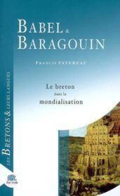 Babel Et Baragouin ; Gaulois, Bretons Et Mondialisation - Couverture - Format classique