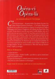 Opéra-ci, opéra-là ou comment découvrir l'art lyrique - 4ème de couverture - Format classique