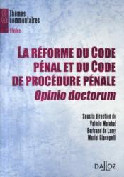 La réforme du code pénal et du code de procédure pénale ; opinio doctorum - Couverture - Format classique