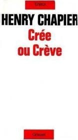 Cree Ou Creve - Couverture - Format classique