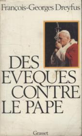 Des Eveques Contre Le Pape. - Couverture - Format classique