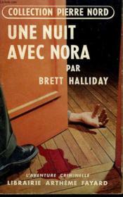 Une Nuit Avec Nora. Collection L'Aventure Criminelle N° 10. - Couverture - Format classique