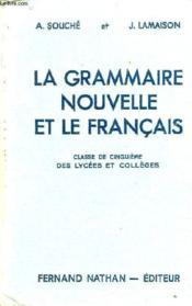 LA GRAMMAIRE ET LE FRANCAIS, LECONS ET EXERCICES, CLASSE DE 5e, 1re ANNEE DES CC - Couverture - Format classique